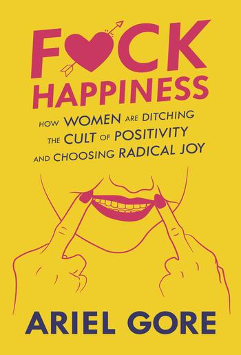 F*ck Happiness PDF