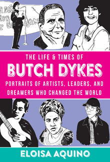 The Life & Times of Butch Dykes PDF