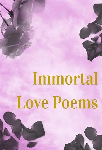 Immortal Love Poems PDF