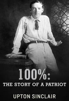 100%: the Story of a Patriot PDF