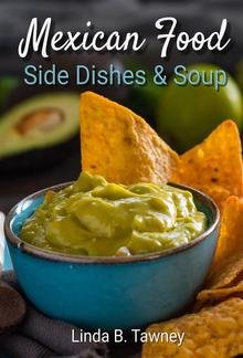 Mexican Food Side Dishes and Soups PDF