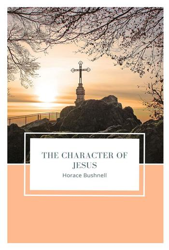 The Character of Jesus PDF