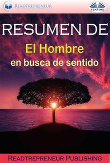 """Resumen De """"El Hombre En Busca De Sentido"""" PDF"""