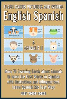4 - Animals II - Flash Cards Pictures and Words English Spanish PDF