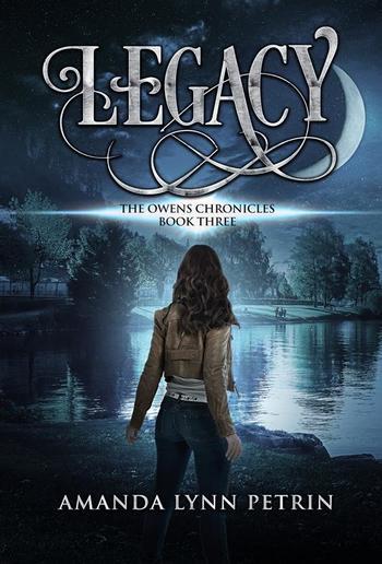 Legacy: The Owens Chronicles Book Three PDF