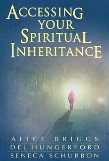 Accessing Your Spiritual Inheritance PDF