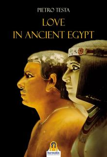 Love in Ancient Egypt PDF