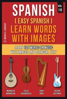 Spanish ( Easy Spanish ) Learn Words With Images (Vol 10) PDF