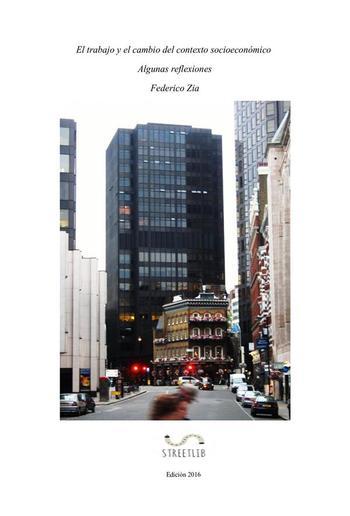 El trabajo y el cambio del contexto socioeconómico PDF