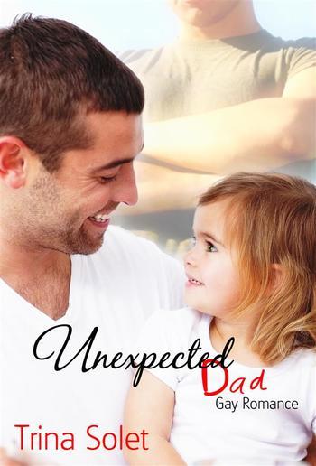 Unexpected Dad (Gay Romance) PDF
