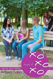 xoxoxo - Book 2 in Stories about Melissa series PDF
