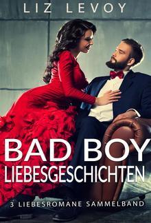 Bad Boy Liebesgeschichten PDF