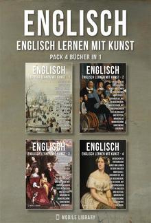 Pack 4 Bücher in 1 - Englisch - Englisch Lernen Mit Kunst PDF