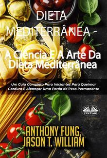Dieta Mediterrânea - A Ciência E A Arte Da Dieta Mediterrânea PDF