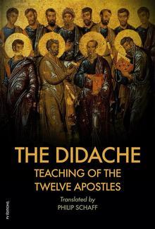 The Didache : TEACHING of the TWELVE APOSTLES PDF