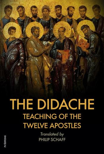 The Didache : TEACHING of the TWELVE APOSTLES PDF
