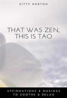 That Was Zen, This Is Tao PDF