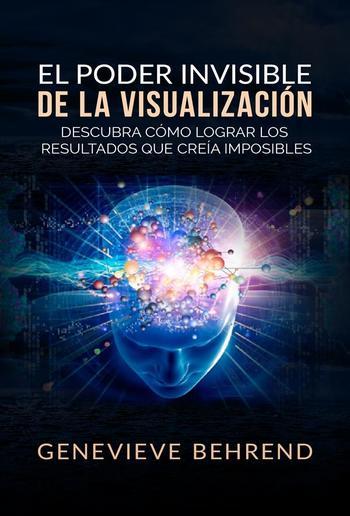 El Poder Invisible de la Visualización (Traducción: David De Angelis) PDF