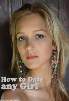 How To Date Any Girl PDF