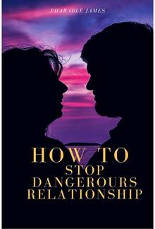 How to stop dangerous relationship PDF
