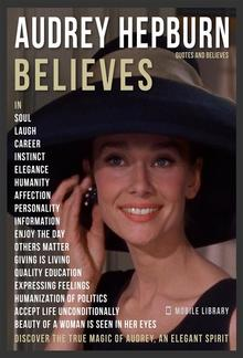 Audrey Hepburn Quotes And Believes PDF