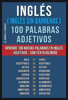 Inglés ( Inglés sin Barreras ) 100 Palabras - Adjetivos PDF
