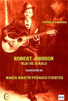 Robert Johnson Hijo De Diablo PDF