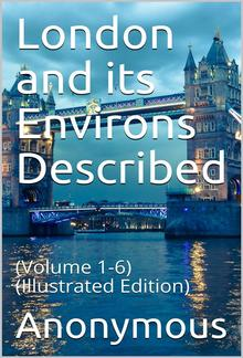 London and its Environs Described PDF