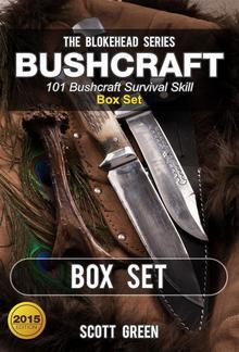 Bushcraft : 101 Bushcraft Survival Skill Box Set PDF