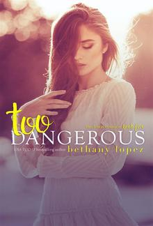 Too Dangerous: The Lewis Cousins, Book 5 PDF