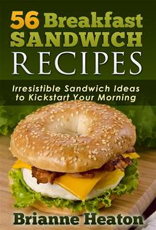 56 Breakfast Sandwich Recipes PDF