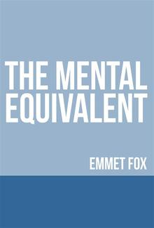 The Mental Equivalent PDF