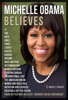 Michelle Obama Believes - Michelle Obama Quotes And Believes PDF