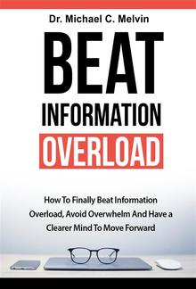 Beat Information Overload PDF