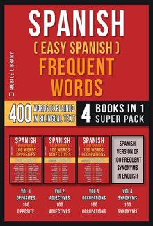 Spanish ( Easy Spanish ) Frequent Words (4 Books in 1 Super Pack) PDF