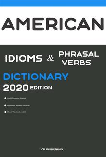 Dictionary of American Idioms, Phrasal Verbs, and Phrases 2020 Edition PDF