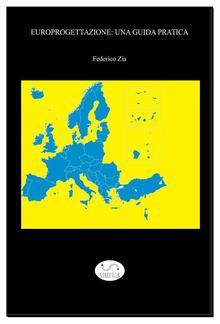 Europrogettazione: una guida pratica PDF