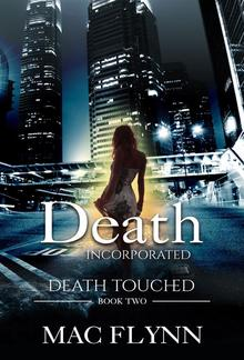 Death Incorporated: Death Touched, Book 2 PDF