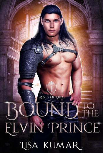 Bound to the Elvin Prince (Mists of Eria, #1) PDF