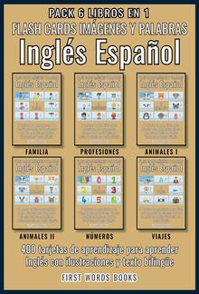 Pack 6 Libros en 1 - Flash Cards Imágenes y Palabras Inglés Español PDF