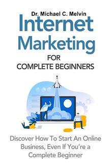 Internet Marketing For Complete Beginners PDF