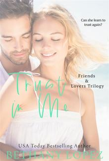 Trust in Me (Book #3 in Friends & Lovers series) PDF