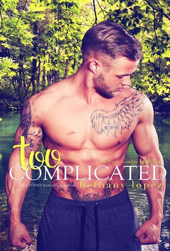 Too Complicated: The Lewis Cousins, Book 2 PDF