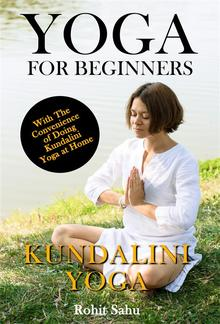 Yoga For Beginners: Kundalini Yoga PDF