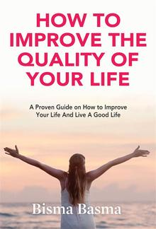 How to Improve the Quality of Your Life PDF