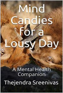 Mind Candies for a Lousy Day PDF