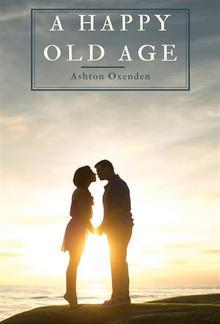 A Happy Old Age PDF