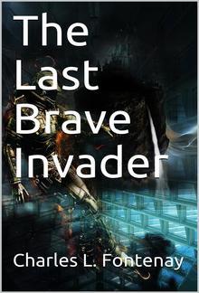 The Last Brave Invader PDF