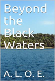 Beyond the Black Waters PDF