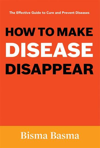 How to Make Disease Disappear PDF